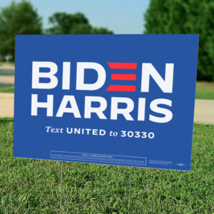 Biden Harris Yard Sign